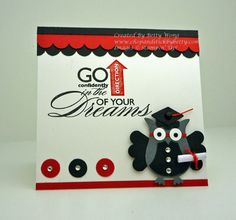 handmade graduation card .,.. black, white and red ... great sentiment would go well with lots of arrowes ... two-step owl punch dressed as a graduate .... super cute and clever ... Stampin' Up!