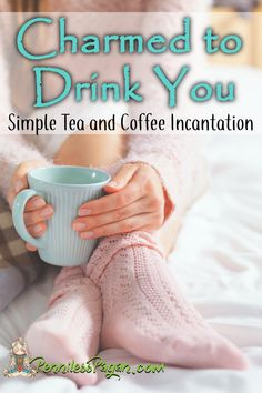 Tea and Coffee Spell from PennilessPagan.com #Spell #Incantation #Morning #Ritual #Pagan #Wiccan #Witch #Kitchen #Magick