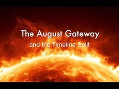 Timeline Split and the August Eclipse Gateway: Sandra Walter