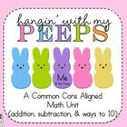 Hangin' with my Peeps... TOO CUTE. Addition, Subtraction, and ways to 10 Easter math worksheets.