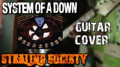 System of a Down - Stealing Society | Guitar Cover |