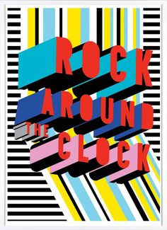 Rock Around The Clock - Morag Myerscough – Outline Editions Typography Fonts, Typography Design, Lettering, Rock Around The Clock, Unusual Presents, Memphis Design, Poster S, London Underground, Photoshop