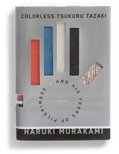 """Design by Chip Kidd – """"Colorless Tsukuru Tazaki and his Years of Pilgrimage"""" by Haruki Murakami."""