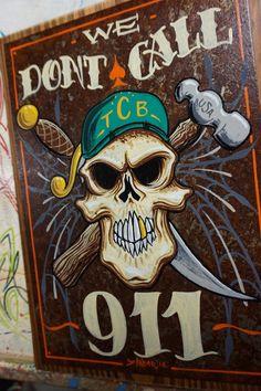 Hand painted Garage Art We dont call metal panel by Lumpysgarage