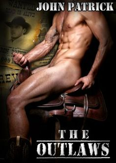 The Outlaws - Forced Gay Cowboy Love - Gay Erotica - ADULT ONLY - Get it Now! by John Patrick. $3.28. Publisher: TT Publishing (July 14, 2012). 20 pages