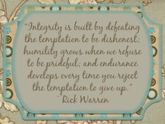 quotes+about+integrity+and+character | Integrity; character, clean living, Courage, honesty, Integrity, mom ...