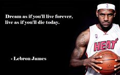 LeBron James' quote on life