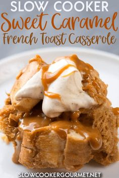 Slow Cooker Recipes Archives - Page 15 of 51 - Slow Cooker Gourmet Easy Brunch Recipes, Sweet Recipes, Breakfast Recipes, Snack Recipes, Dessert Recipes, Snacks, French Toast Pancakes Recipe, French Toast Casserole, Crock Pot Desserts