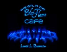 "Although I'm still playing around with this image (which will be the cover art) this makes pretty good wallpaper for ""The Girl In The Blue Flame Cafe"""