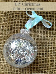 12 Days of DIY Christmas Ornaments: Glitter Ornament for Christmas Home Decor