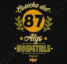 84bba0ce1 Camiseta Cosecha del 87 Irrepetible. - nº 1249493 - Hombre, manga corta,  negra