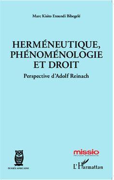 Herméneutique, phénoménologie et droit. Perspective d'Adolf Reinach. Adolf Reinach (1883-1917) est un philosophe juif allemand qui a innové dans la phénoménologie en général et dans la philosophie du langage juridique en particulier... [BU Droit-Économie-Gestion - 340.1 ETO] http://cataloguescd.univ-poitiers.fr/masc/Integration/EXPLOITATION/statique/recherchesimple.asp?id=17830154X