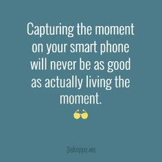 """Canvas """"Capturing the moment on your smart phone"""" #752350 - Behappy.me"""