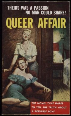 "The cover says on the bottom right, ""The novel that dares to tell the truth about a perverse love."" It makes their, the two women on the cover, love seem both seductive and exotic. The women are facing towards the reader, rather than towards each other. This makes it feel like their ""Queer Affair"" is a spectacle for the reader, rather than for each other."
