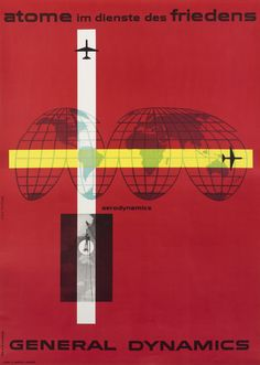 General Dynamics - Atome im Dienste des Friedens - Aerodynamics by Nitsche, Erik | Vintage Posters at International Poster Gallery 1955