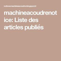 machineacoudrenotice: Liste des articles publiés