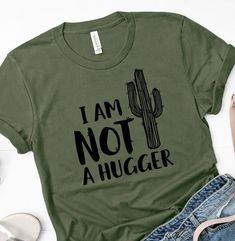 Funny introvert shirt-I am not a hugger cactus shirt-Women's cactus shirt-Cactus t-shirt-Not a hugger t-shirt-Funny women gift-Cactus shirt - Modern Couple Shirts, Family Shirts, Frozen Birthday Shirt, Introvert Humor, Cactus Shirt, Cactus Gifts, Texas Shirts, Tiny Cactus, Shirt Designs