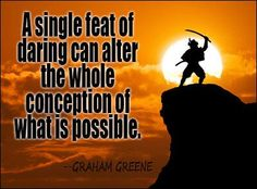 Thought of the Day: A single feat of daring can alter the whole conception of what is possible. #ThoughtOfTheDay pic.twitter.com/Zdgqz0yURD
