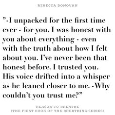 ''Why couldn't you trust me?'' (Evan said this to Emma) Reason to Breathe - Rebecca Donovan  #quotes #rebeccadonovan #TheBreathingSeries