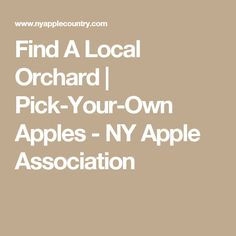 Find A Local Orchard | Pick-Your-Own Apples - NY Apple Association