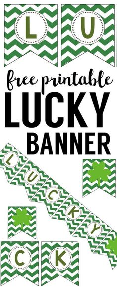 Lucky Banner Free Printable St. Patricks Day Banner. Print this lucky shamrock banner. It's an easy DIY banner. Easier than finding a leprechaun, a four leaf clover, or a pot of gold.