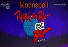 Music videos: Moonspell - Rock in Rio (2015) [HDTV 720p]