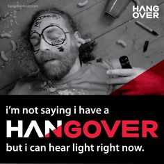 I'm not saying I have a #Hangover but I can hear light right now. Visit http://hangovershotz.com/shop/ to buy #hangovershotz.