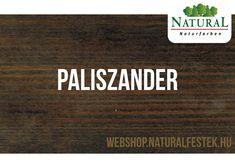 Természetes alapanyagokból álló Natural Fa-lazúrfesték paliszander színben. Natural, Natural Colors, Nature, Au Natural