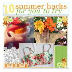 """""""1O summer hacks to try / hannah"""" by celestial-tippers ❤ liked on Polyvore featuring beauty, Piet Hein Eek, Luli, kitchen, hannahscookiedough and hannahelizabeths"""