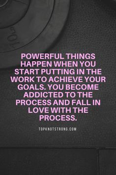 When you start putting in the work, you will end up falling in love with the process. | Motivational quotes Bodybuilding Motivation Quotes, Bikini Competitor, Quotes About Moving On, Achieve Your Goals, Top Knot, Falling In Love, First Time, Knots, Motivational Quotes