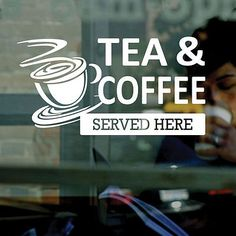 Tea & coffee served here - vinyl #window #sticker #decal - cafe, business signs, View more on the LINK: http://www.zeppy.io/product/gb/2/151431931066/