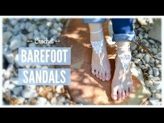How to crochet - Barefoot sandals - YouTube