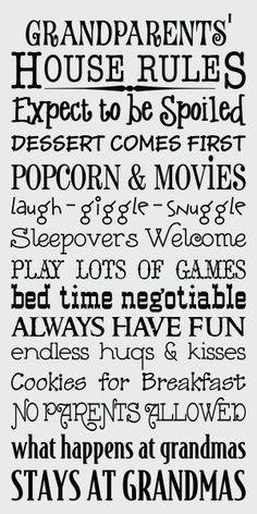 Grandma's House Rules.