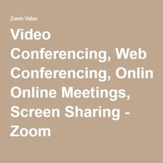 Video Conferencing, Web Conferencing, Online Meetings, Screen Sharing - Zoom