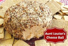 Aunt Louise Cheese Ball -  From Southern Plate