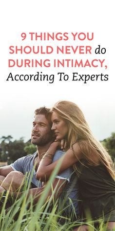 9 Things You Should Never Do During Intimacy, According To Experts