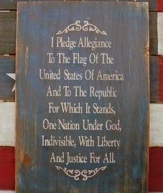 I Pledge Allegiance Colonial Primitive Sign American Flag. $50.00, via Etsy.