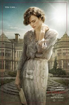 An English country manor forms the  fictional backdrop of this poster of the movie 'Atonement', based upon Ian McEwan's WWII novel. Some people, McEwan tells us, are unforgivable.