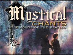 Beatles - Mystical Chants (Gregorian) - YouTube