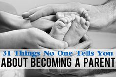 31 Things No One Tells You About Becoming A Parent, all too true!