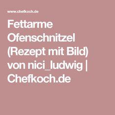 Fettarme Ofenschnitzel (Rezept mit Bild) von nici_ludwig   Chefkoch.de