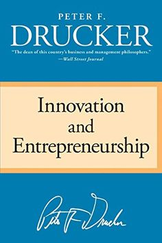 Innovation and Entrepreneurship by Peter F. Drucker http://www.amazon.com/dp/0060851139/ref=cm_sw_r_pi_dp_LH0Fwb0TFBHET