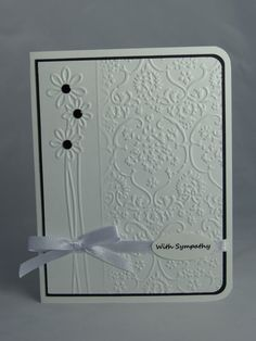 Stampin Up Handmade Greeting Card: Embossed Sympathy Card, Condolence Card, With Sympathy, White and Black, Masculine, Father, Mother, Child