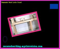 Homemade Wood Lathe Stand 102102 - Woodworking Plans and Projects!