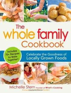 The Whole Family Cookbook, by Michelle Stern
