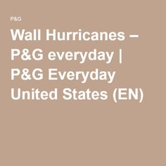 Wall Hurricanes – P&G everyday | P&G Everyday United States (EN)