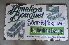 Vintage Himalaya Bouquet Soap & Perfume Ad Porcelain Enamel Sign Board , London
