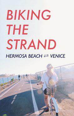 Biking the Strand: Hermosa Beach to Venice