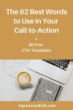How do you get more sign-ups and sales on your website or blog? Include these top 62 words in your calls-to-action + grab my 80 CTA templates. #copytips  #calltoaction #cta