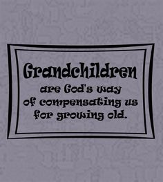 Wall Decals and Stickers - Grandchildren are God's way